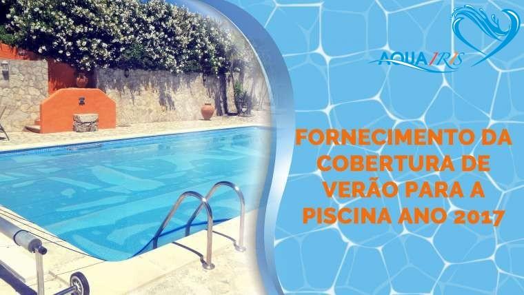 Fornecimento da Cobertura de Verão para piscina na Malveira da Serra