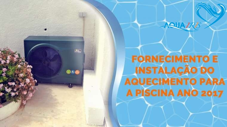 Fornecimento e Instalação do Aquecimento para a Piscina em Sesimbra