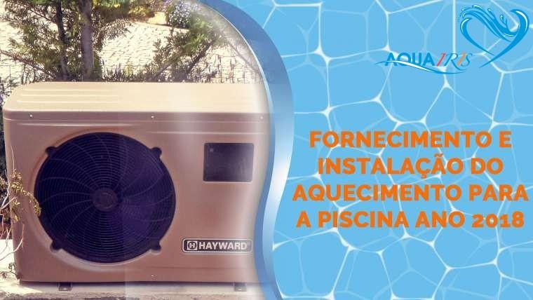 Fornecimento e Instalação do Aquecimento para a Piscina em Penha Longa